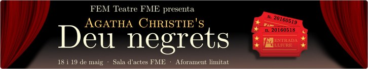 Fem Teatre FME - Deu Negrets