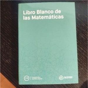 """Es presenta el """"Libro Blanco de las Matemáticas"""""""